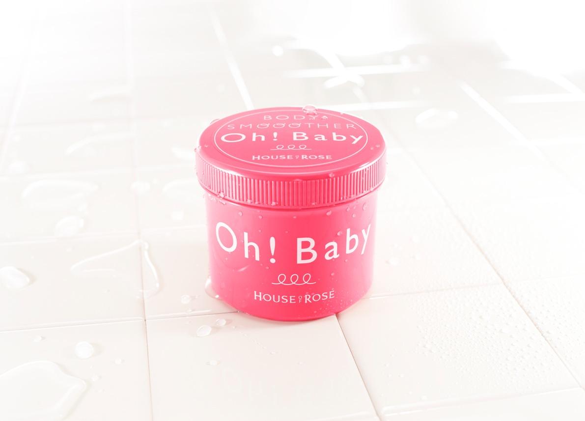 【ハウス・オブ・ローゼ】 Oh!Baby (オーベイビー)