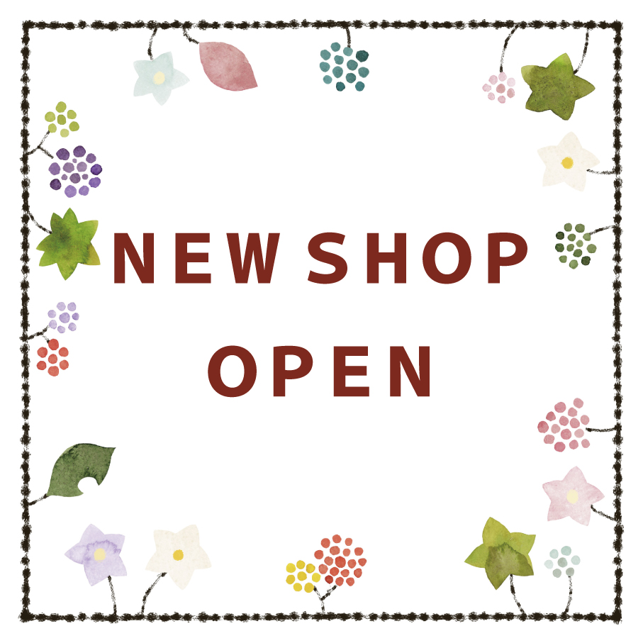 NEW SHOP OPEN