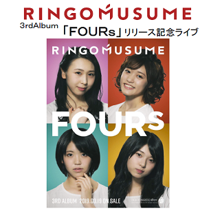 RINGOMUSUME<br> 3rdAlbum「FOURs」リリース記念ライブ