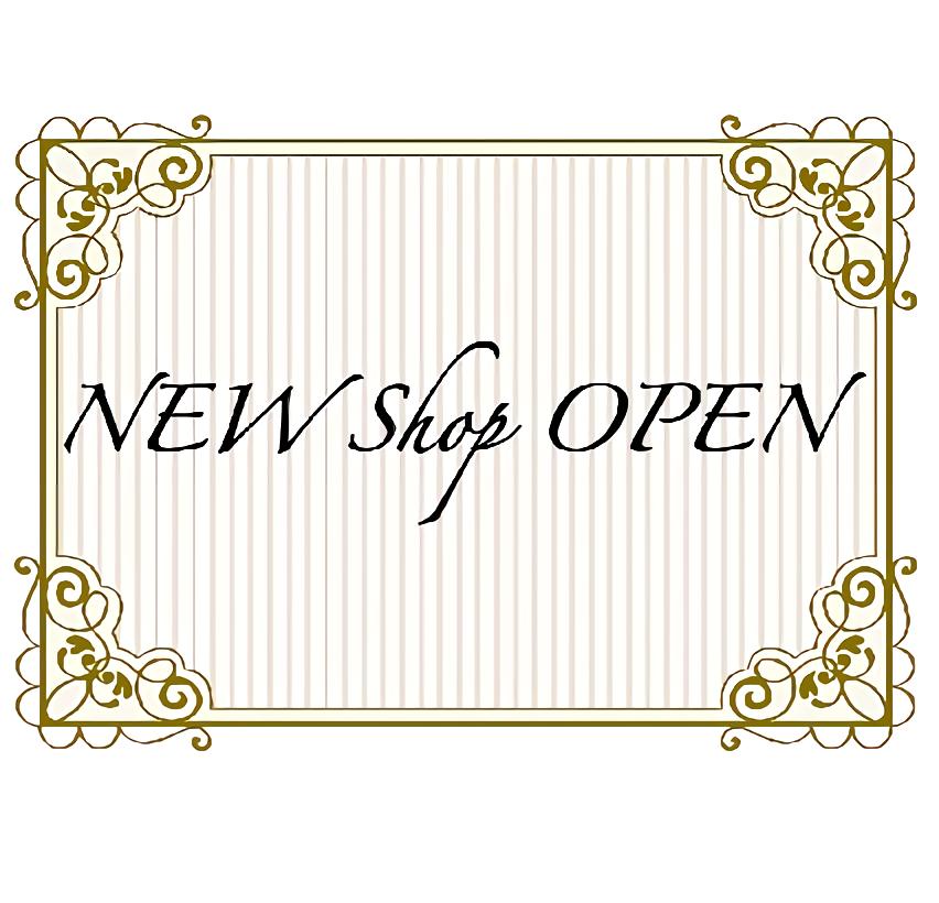 NEW SHOP OPEN  【ファナカ / カコイ】